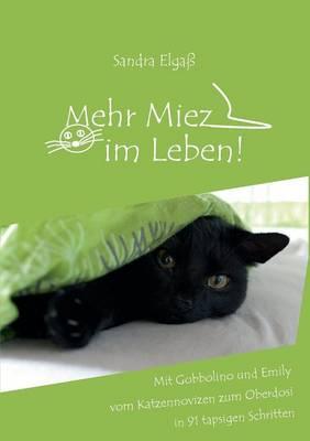 Mehr Miez Im Leben! (Paperback)