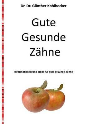 Gute Gesunde Zahne (Paperback)