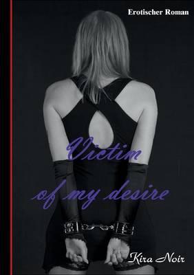 Victim of My Desire (Paperback)
