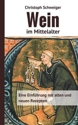 Wein Im Mittelalter (Paperback)