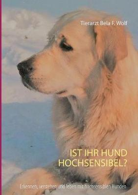 Ist Ihr Hund Hochsensibel? (Paperback)