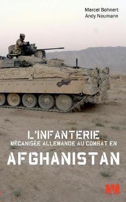 L'Infanterie Mecanisee Allemande Au Combat En Afghanistan. (Paperback)