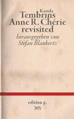 Anne R. Cherie Revisited (Paperback)