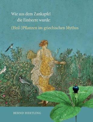 Wie Aus Dem Zankapfel Die Einbeere Wurde (Paperback)