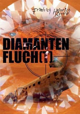Diamantenfluch(t)! (Paperback)