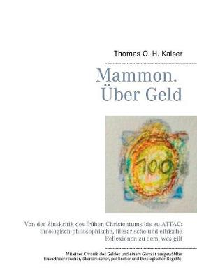 Mammon. Uber Geld (Paperback)