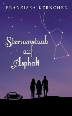 Sternenstaub auf Asphalt (Paperback)