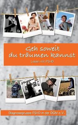 Geh Soweit Du Traumen Kannst (Paperback)