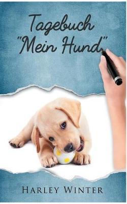 Tagebuch -Mein Hund- (Paperback)