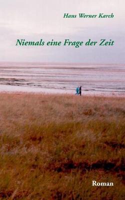 Niemals Eine Frage Der Zeit (Paperback)