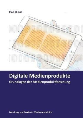 Digitale Medienprodukte (Paperback)
