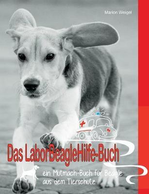 Das Laborbeaglehilfe-Buch (Paperback)
