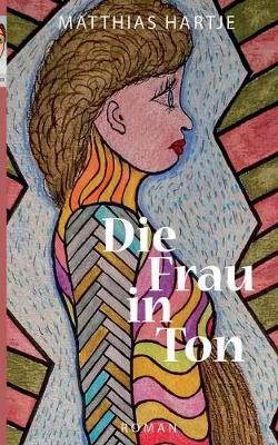 Die Frau in Ton (Paperback)