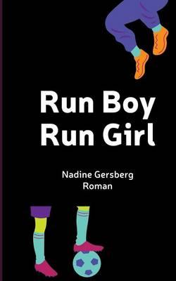 Run Boy, Run Girl (Paperback)