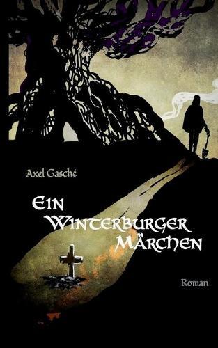 Ein Winterburger Marchen (Paperback)