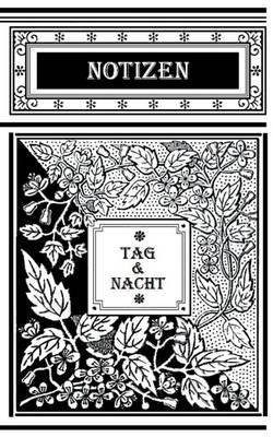 Tag Und Nacht (Notizbuch) (Paperback)