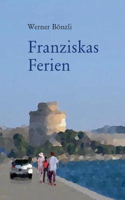 Franziskas Ferien (Paperback)