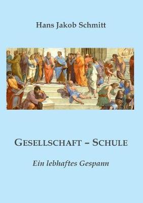 Gesellschaft - Schule (Paperback)