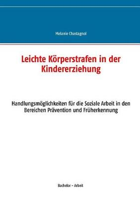 Leichte Korperstrafen in Der Kindererziehung (Paperback)