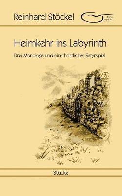 Heimkehr Ins Labyrinth (Paperback)