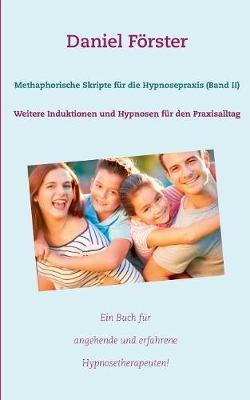 Methaphorische Skripte Fur Die Hypnosepraxis (Band II) (Paperback)