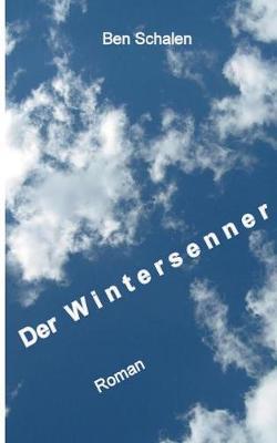 Der Wintersenner (Paperback)