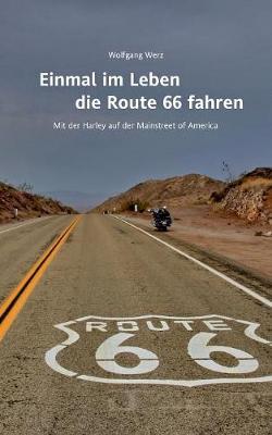 Einmal Im Leben Die Route 66 Fahren (Paperback)