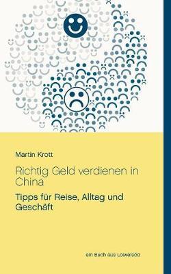 Richtig Geld Verdienen in China (Paperback)