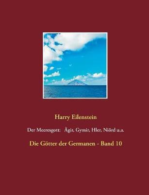 Der Meeresgott: Agir, Gymir, Hler, Niord U.A. (Paperback)