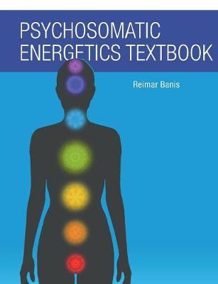 Psychosomatic Energetics Textbook (Paperback)