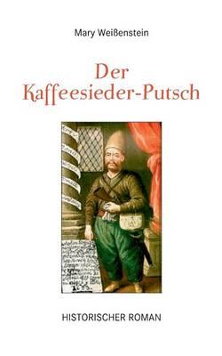 Der Kaffeesieder-Putsch (Paperback)