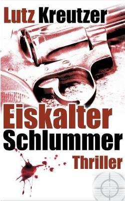Eiskalter Schlummer: Thriller (Paperback)