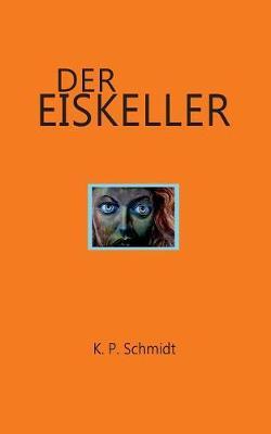 Der Eiskeller (Paperback)