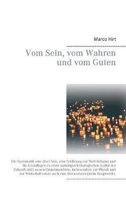 Vom Sein, Vom Wahren Und Vom Guten (Paperback)