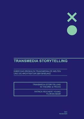 Transmedia Storytelling (Paperback)