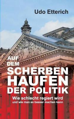 Auf Dem Scherbenhaufen Der Politik (Paperback)