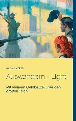 Auswandern - Light! (Paperback)
