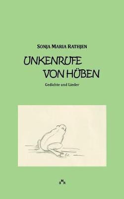 Unkenrufe Von Huben (Paperback)