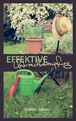 Effektive Unkrautbekampfung (Paperback)