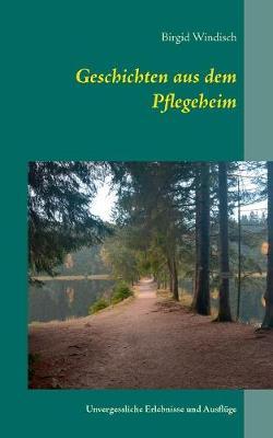 Geschichten Aus Dem Pflegeheim (Paperback)