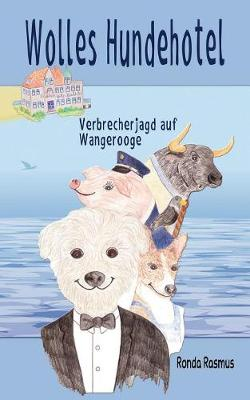 Wolles Hundehotel (Paperback)