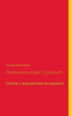 Redewendungen Spanisch (Paperback)