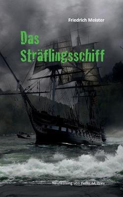 Das Straflingsschiff (Paperback)