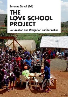 The Love School Project (Paperback)