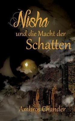 Nisha Und Die Macht Der Schatten (Paperback)