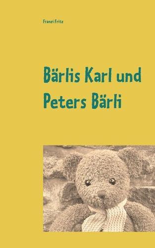 Barlis Karl Und Peters Barli (Paperback)