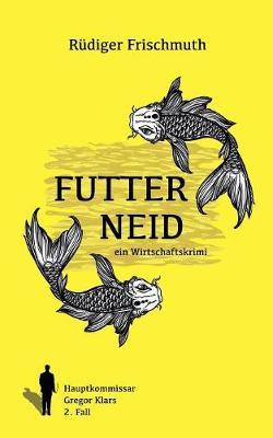 Futterneid (Paperback)