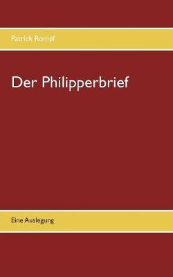 Der Philipperbrief (Paperback)