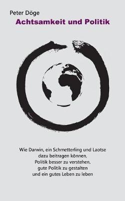 Achtsamkeit Und Politik (Paperback)