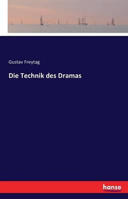 Die Technik Des Dramas (Paperback)